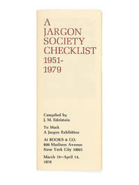 image of A Jargon Society Checklist 1951-1979; To Mark an Exhibition at Books_Co. 939 Madison Avenue, New York City, March 15 - April 14, 1979