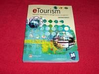 Etourism : Information Technologies for Strategic Tourism Management