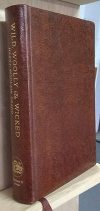 image of Wild, Woolly_Wicked:  The History of the Kansas Cow Towns and the Texas  Cattle Trade