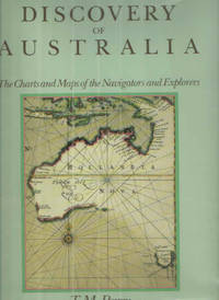 The Discovery of Australia; The Charts and Maps of the Navigators and Explorers