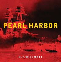 Pearl Harbor by  H P Willmott - Hardcover - from World of Books Ltd and Biblio.co.uk
