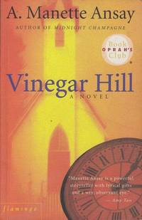 Vinegar Hill (Flamingo 1999 ed.) by Manette Ansay - Paperback - Edition Unstated - 1999 - from Mr Pickwick's Fine Old Books (SKU: RB11038)