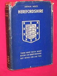 The King's England: Herefordshire: The Western Gate of Middle England
