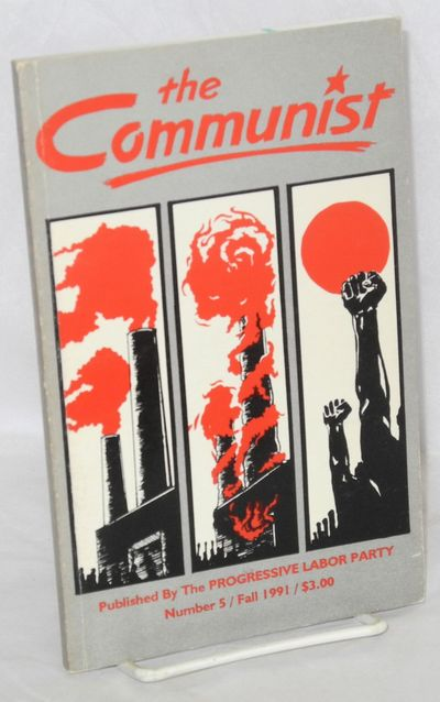 Brooklyn: Progressive Labor Party, 1991. 135p., wraps lightly worn. Includes