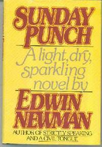 Sunday Punch by  Edwin NEWMAN - First Edition - 1979 - from Ravenwood Gables Bookstore and Biblio.com