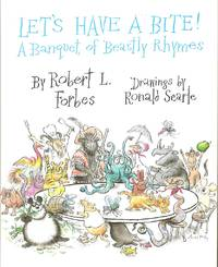 Let's Have a Bite!: A Banquet of Beastly Rhymes