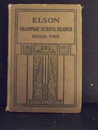 Elson Grammar School Reader, book two - sixth grade