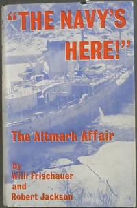 ''The  Navy  Is  Here!'' The  Altmark  Affair
