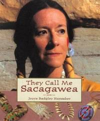 They Call Me Sacagawea