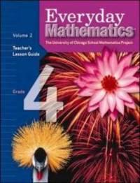 Everyday Mathematics, Grade 4: Teacher's Lesson Guide, Vol. 2 (EM Staff Development)