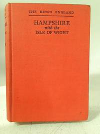 image of The King's England: Hampshire with the Isle of Wight
