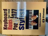 Keyboard Runs for the Pop & Jazz Stylist: Book & CD