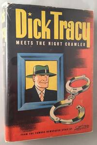Dick Tracy Meets the Night Crawler (IN ORIGINAL DUST JACKET)