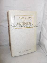Lawyers in Business: And The Law Business