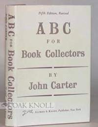 ABC FOR BOOK-COLLECTORS by Carter, John - 1991