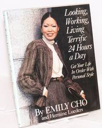 Looking, working, living terrific 24 hours a day; illustrated by Cheryl Lickona