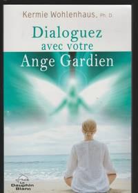 Dialoguez avec votre ange gardien