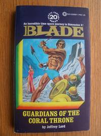 Richard Blade # 20: Guardians of the Coral Throne by  Jeffrey Lord - Paperback - First edition first printing - 1976 - from Scene of the Crime Books, IOBA (SKU: biblio14069)