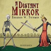 image of A Distant Mirror: The Calamitous 14th Century