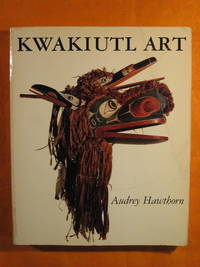 Kwakiutl Art by  Audrey Hawthorn - Paperback - 1988 - from Pistil Books Online and Biblio.com