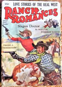 Six Gun Doctor. Short Story in Ranch Romances Volume 86 Number 2, Second April Number, 1939.