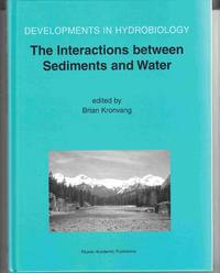 The Interactions between Sediments and Water:  Proceedings of the 9th  International Symposium on the Interactions between Sediments and Water,  May 2002