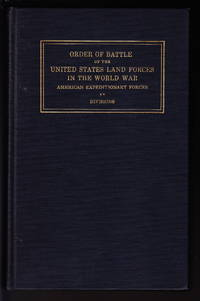 image of Order Of Battle Of The United States Land Forces In The World War