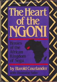 Heart of the Ngoni: Heroes African Kingdom of Segu