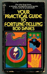 Your Practical Guide to Fortune-Telling by  Rod Davies - Paperback - First Edition - 1974 - from Book Happy Booksellers and Biblio.com