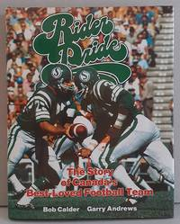 image of Rider Pride...The Story of Canada's Best-Loved Football Team