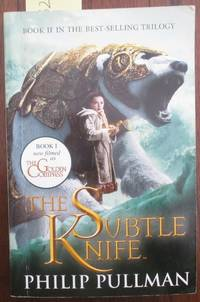 Subtle Knife, The: His Dark Materials (Book #2)