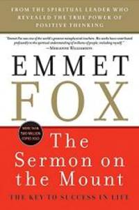 The Sermon on the Mount: The Key to Success in Life by Emmet Fox -  Paperback - 2009-03-03 - from Books Express and Biblio com