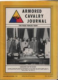 Armored Cavalry Journal: The Field Forces Team Volume LVIII Number 6 November-December 1949 Sections 1 and 2