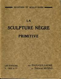 La Sculpture Nègre Primitive by MUNRO, THOMAS and PAUL-GUILLAUME - 1929