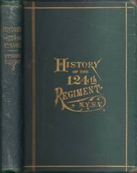 History of the One Hundred and Twenty-Fourth Regiment, N. Y. S. V.