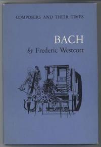 BACH by Westcott, Frederic