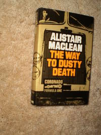 The Way to Dusty Death  -  First Edition  1973