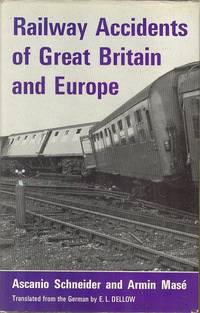 Railway Accidents of Great Britain and Europe : Their Causes and Consequences