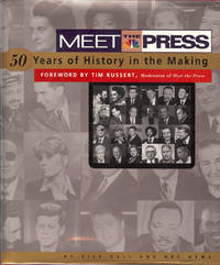 MEET THE PRESS : 50 Years of History in the Making ( Signed )
