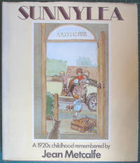 Sunnylea: A 1920s Childhood Remembered