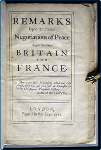 Remarks upon the present negotiations of peace begun between Britain and France.