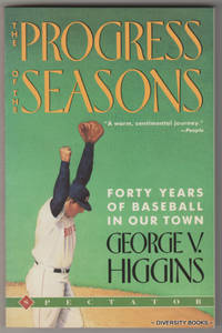 THE PROGRESS OF THE SEASONS. Forty Years of Baseball in Our Town