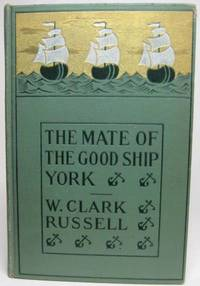 image of THE MATE OF THE GOOD SHIP YORK, OR THE SHIP'S ADVENTURE