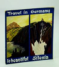 Travel in Germany to Beautiful Silesia (Schlesien)- Visit Breslau, the Beautiful Thousand Year Old Metropolis of Eastern Germany