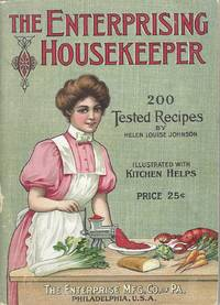 The Enterprising Housekeeper. Suggestions for breakfast, luncheon and supper. Sixth edition