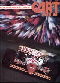 CART 1988-89: The Men and Machines of Indy Car Racing