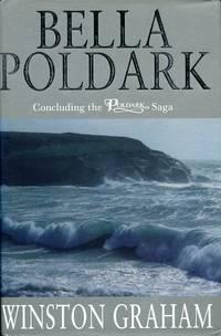 image of Bella Poldark: A Novel of Cornwall, 1818-1820 (Poldark 12)