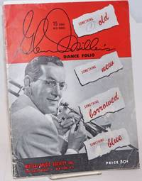 Glenn Miller\'s Dance Folio. Something Old, Something New, Something Borrowed, Something Blue. 15