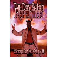 The Day Satan Repented