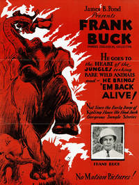 image of JAMES B. POND PRESENTS FRANK BUCK, FAMOUS ZOOLOGICAL COLLECTOR. (Brochure).